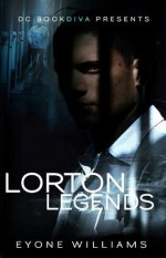 Lorton Legends by Eyone Williams (Book Trailer)