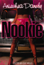 Nookie by Anieshea Dansby