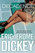 Book Review: Decadence by Eric Jerome Dickey