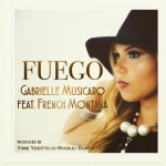 Fuego by Gabrielle Musicaro feat. French Montana